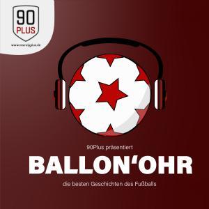 90Plus präsentiert: Ballon'Ohr