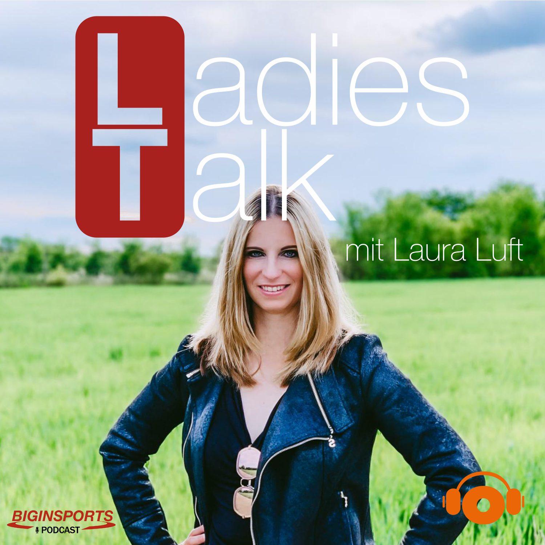 Der Ladies Talk mit Laura Luft