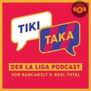 TIKI TAKA – Der La Liga Podcast