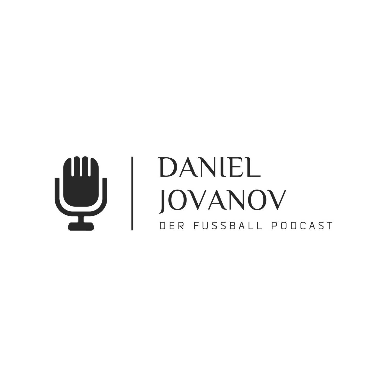 Der Fussball Podcast – mit Daniel Jovanov