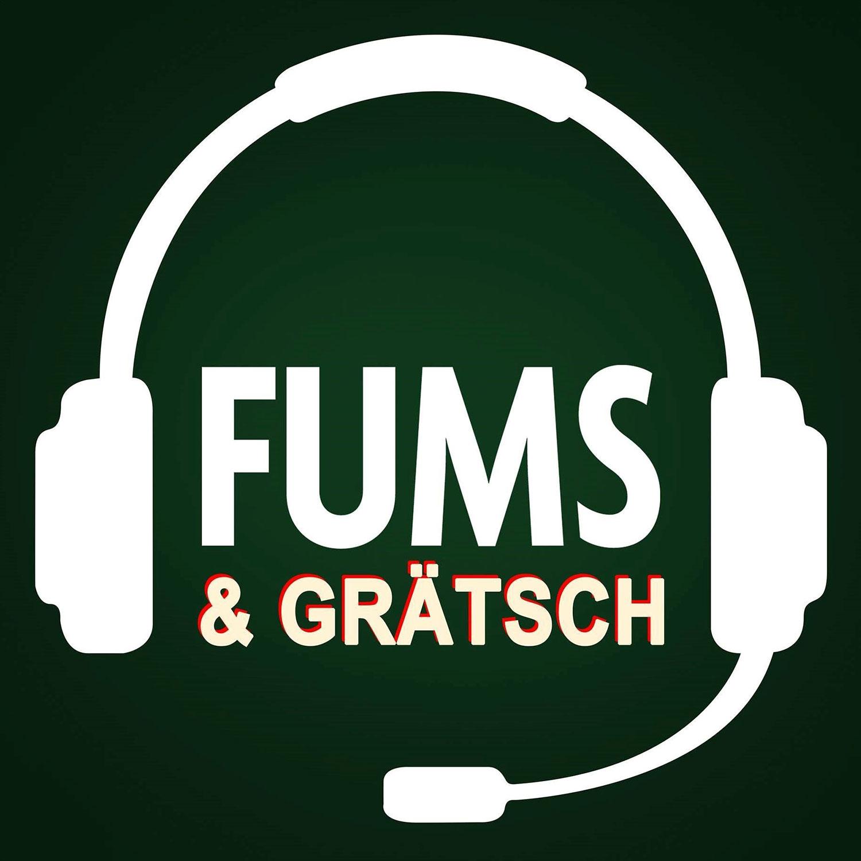 Fums & Grätsch
