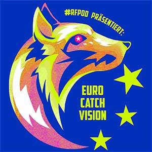 Ringfuchs Podcast präsentiert: Euro Catch Vision
