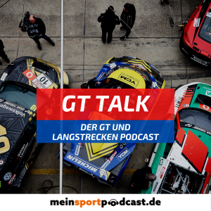 GT-Talk der GT und Langstrecken Podcast