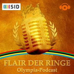 Flair der Ringe - Olympia-Podcast